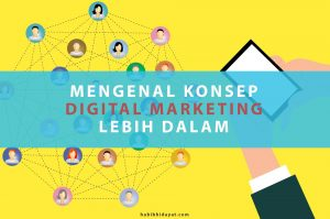 Mengenal Konsep Digital Marketing