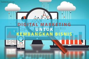 Kembangkan Bisnis dengan Metrik Digital Marketing