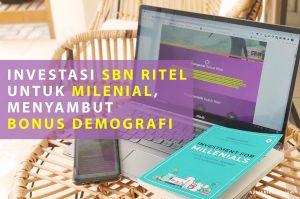 Investasi SBN Ritel untuk Milenial menyambut Bonus Demografi