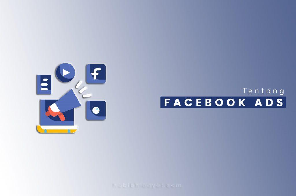 Pengertian : Apa itu Facebook Ads?