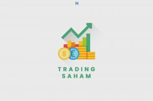 Trading Saham Adalah Pengertian, Jenis, dan Keuntungannya