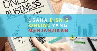 7 Usaha Bisnis Online Yang Menjanjikan Sekaligus Menguntungkan
