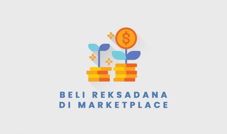 Beli Reksa Dana Bisa Lewat Toko Online Lho, Ini 5 Marketplace Penyedianya