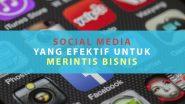 Social Media yang Efektif untuk Bisnis